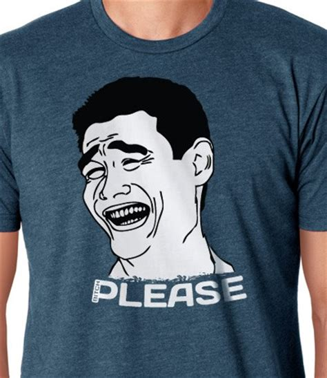 Memes Shirt - yao ming meme bitch please t shirt le rage shirts