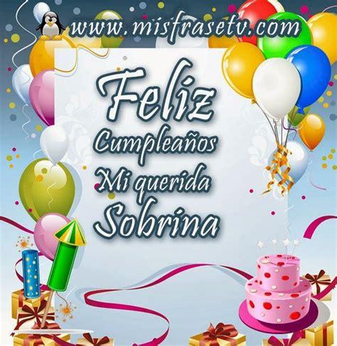 imagenes de feliz cumpleaños para una sobrina feliz cumple querida sobrina tqm poemas d cumplea 241 os