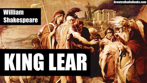 king lear books king lear by william shakespeare audiobook