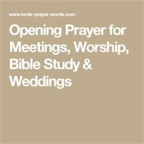 Wedding Bible Study by Opening Prayer For Meetings Worship Bible Study
