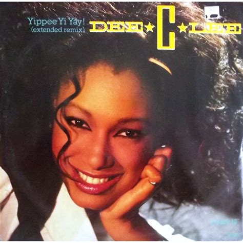 dee c lee see the yippee yi yay by dee c lee 12inch with vinyl59 ref