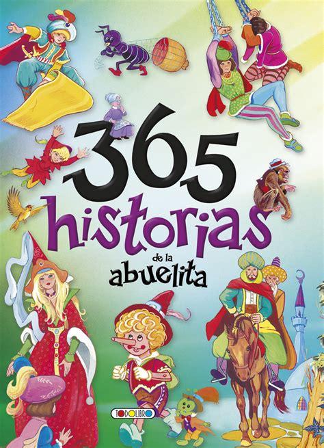 ena la novela cat 225 logo www esferalibros com libro cuentos de la abuelita 6 ttulos libro de cuentos y f 225 bulas todolibro castellano todo