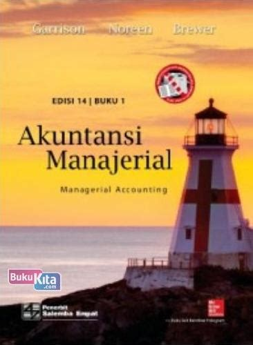 Akutansi Manajerial Buku1 By Garisson Norren bukukita akuntansi manajerial managerial accounting 1 e14 koran