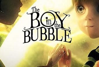 the boy in the bubble una m 225 gica historia de des amor en corto paperblog