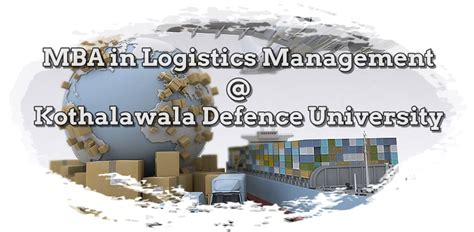 Mba In Management by Mba In Logistics Management At Kothalawala Defence