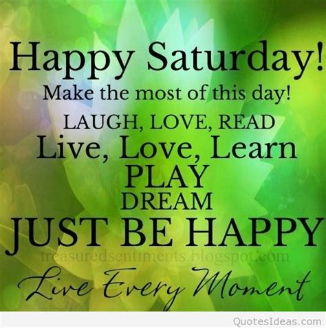 happy saturday happy weekend sayings quotes images