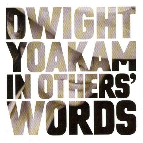 in other words in other s words dwight yoakam mp3 buy full tracklist