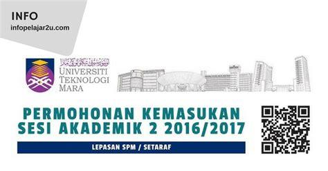 permohonan kemasukan ke ipta bagi sesi akademik 20162017 bagi lepasan permohonan uitm 2016 newhairstylesformen2014 com