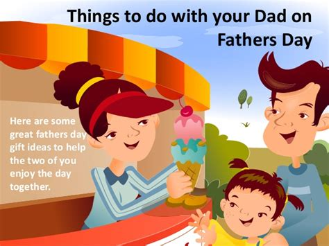 what to do for on day things to do with your on fathers day