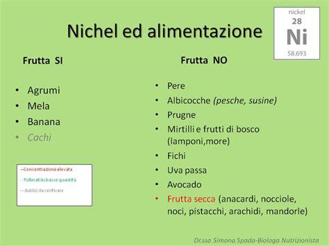 test allergia nichel allergia al nichel ed alimentazione