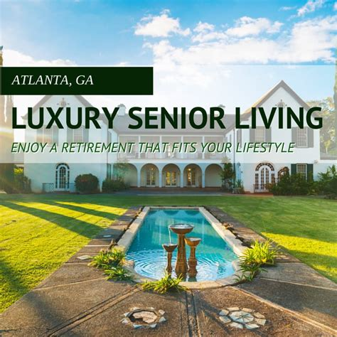 luxury retirement homes in atlanta senioradvisor