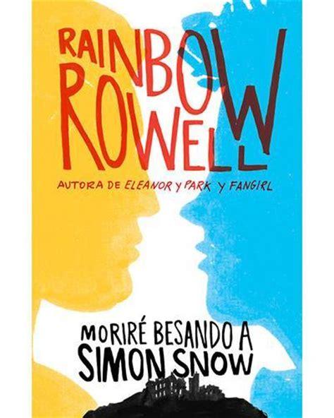 libro foundation b boys b girls and novedad juvenil morir 233 besando a simon snow rainbow rowell paperblog