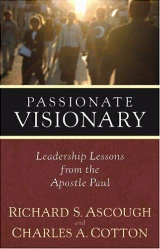 the cross and christian ministry leadership lessons from 1 corinthians books ascough and cotton visionary book summaries