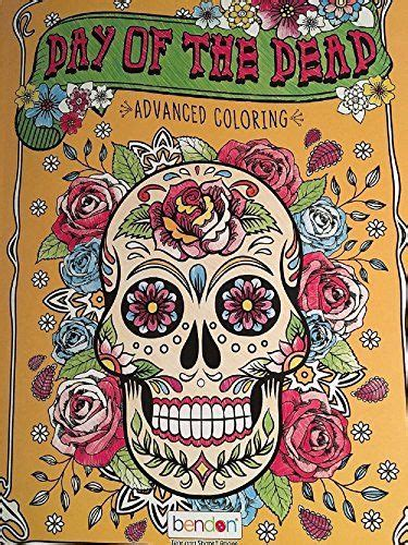 bendon coloring books day of the dead advanced coloring book by bendon