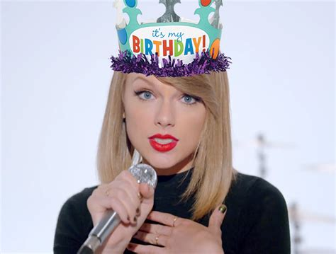 taylor swift birthday meme 13 gifts taylor swift wants for her b day based on her