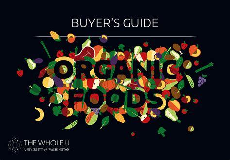 fruits u should buy organic when to buy organic fruits veggies the whole u