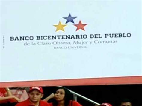 banco bicentenario presidente maduro crea banco bicentenario obrero del