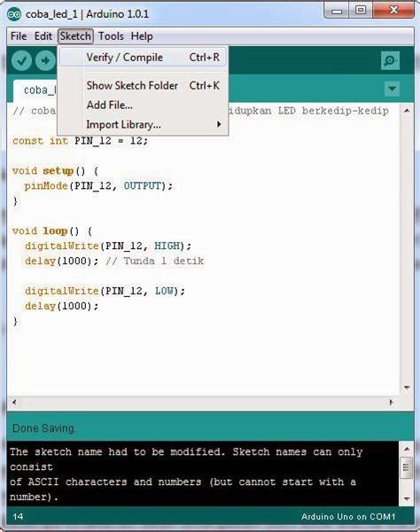 Cara Penulisan Pada Lop by Cara Memprogram Dan Menjalankan Arduino Arduino Tutorials