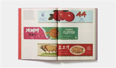 libro made in north korea la grafica contemporanea della corea del nord frizzifrizzi