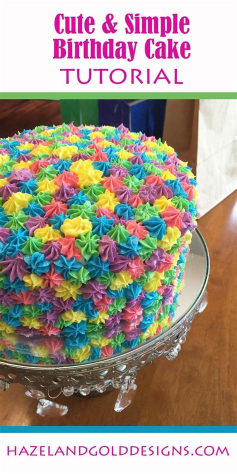 colorful birthday cakes 25 best ideas about birthday cakes on