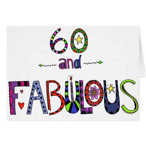 Birthday Cards 60 Years 60 And Fabulous 60th Birthday Card Zazzle