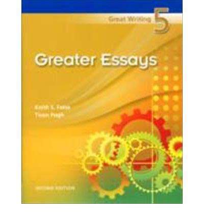 Great Writing 5 Greater Essays 2nd Edition Pdf by Best Essay Writers Here Great Writing 5 Greater Essays Keith Folse 2017 09 29