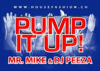 pump up house music house fashion labels