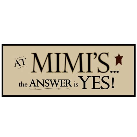 mimi quotes and sayings quotesgram
