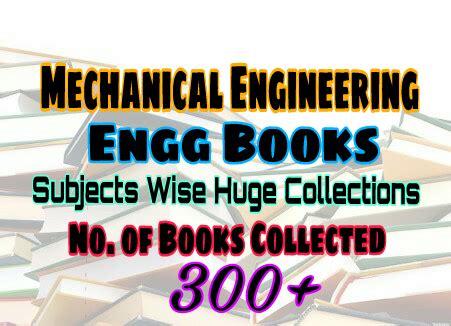 mechanical engineering books huge collection subject wise easyengineering