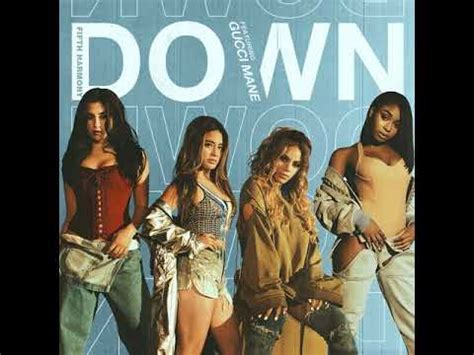 download mp3 barat fith harmony fifth harmony down ft gucci mane mp3 free download