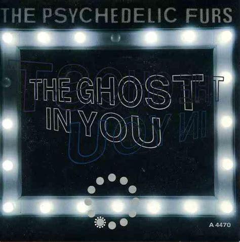 psychedelic furs lyrics the psychedelic furs the ghost in you lyrics genius lyrics
