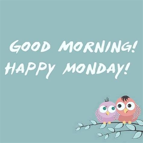 Happy Monday Pictures And Quotes