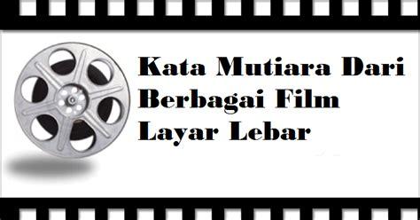 kata mutiara film operation wedding kata mutiara dari film layar lebar area bebas tapi tetap