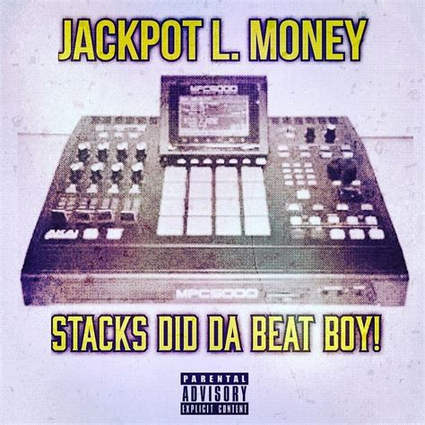 L Stacks by Jackpot L Money Stacks Did Da Beat Boy Hosted By N A