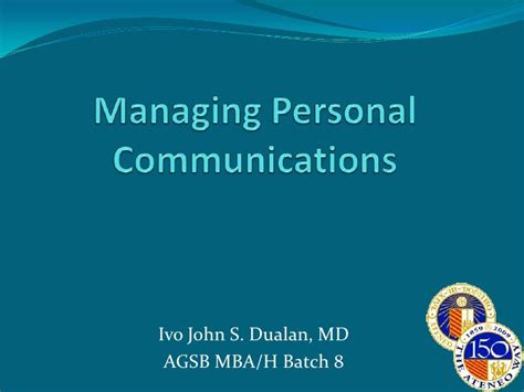 Johns Mba Communications by Managing Personal Communications
