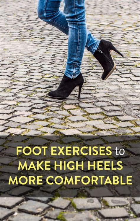 make heels more comfortable foot arch exercises to make high heels more comfortable