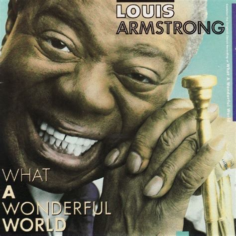 louis armstrong what a wonderful world testo the cover project louis armstrong what a wonderful