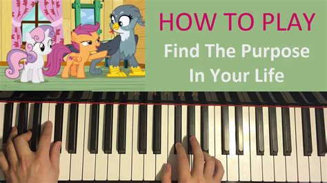 tutorial piano purpose how to play find the purpose in your life my little