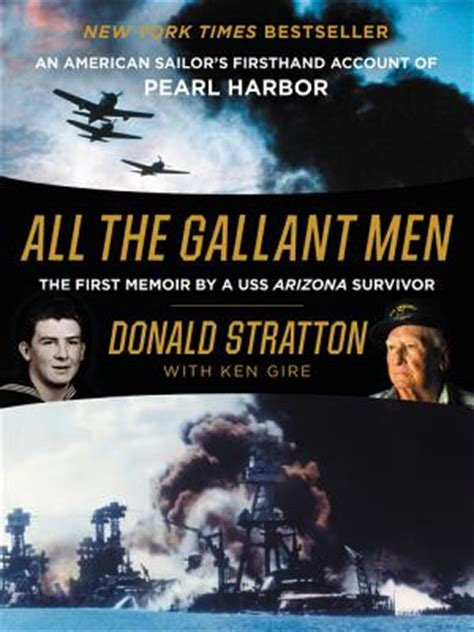 all the gallant an american sailor s firsthand account of pearl harbor books all the gallant an american sailor s firsthand