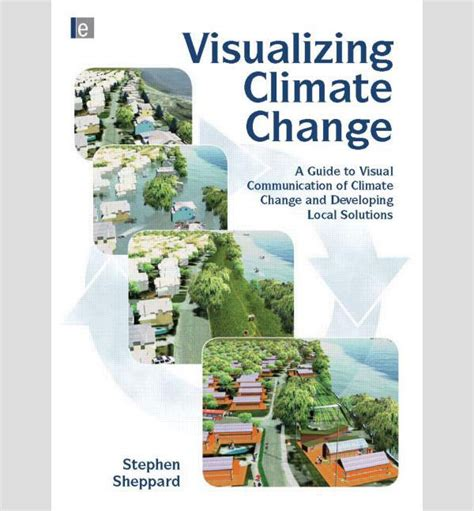 a change of climate books book review visualizing climate change a guide to