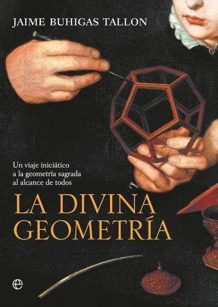la divina geometra la divina geometr 237 a cat 225 logo www esferalibros com