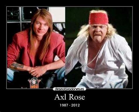 Axl Rose Meme - carteles axl rose desmotivaciones memes