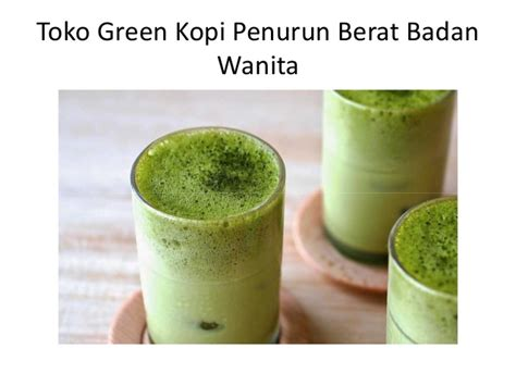 Green Coffee Di Surabaya model kopi ijo di surabaya timur model kopi ijo di surabaya utara m