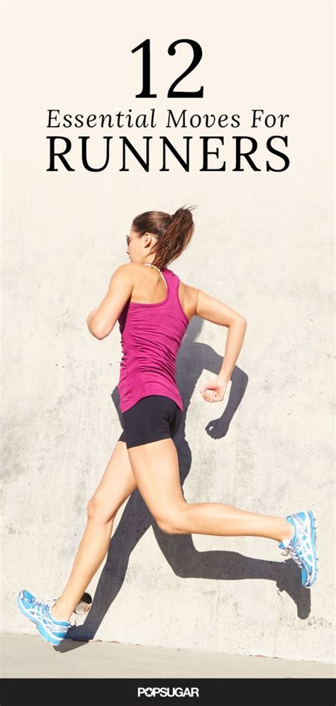 best exercises best exercises and stretches for runners popsugar