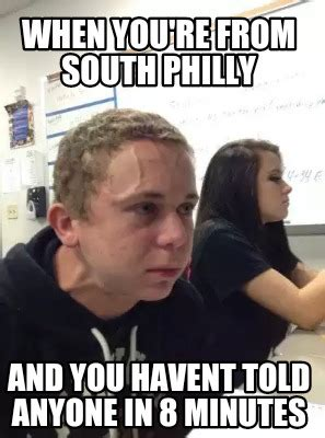 Meme Generator En Espaã Ol - meme creator when you re from south philly and you