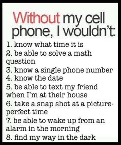 Without Mobile Phone Essay In by Without My Cell Phone I Wouldn T Jokes Memes Pictures