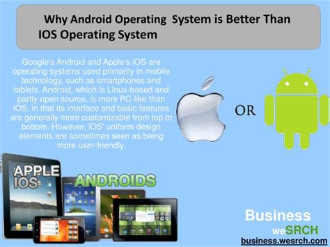 why is android better than ios ppt why android is the most popular mobile operating system powerpoint presentation id 7136164