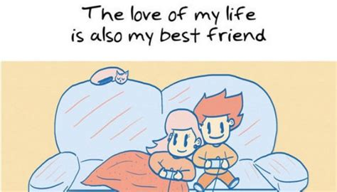 My Best Friend Meme - the love of my life is also my best friend weknowmemes