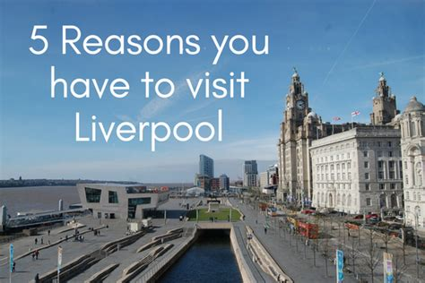 places you have to visit in the us 5 reasons you have to visit liverpool a world of dresses