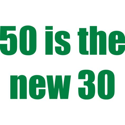 50 Is The New 30 by 50 Is The New 30 Fifty 50 Birthday T Shirt Shirt